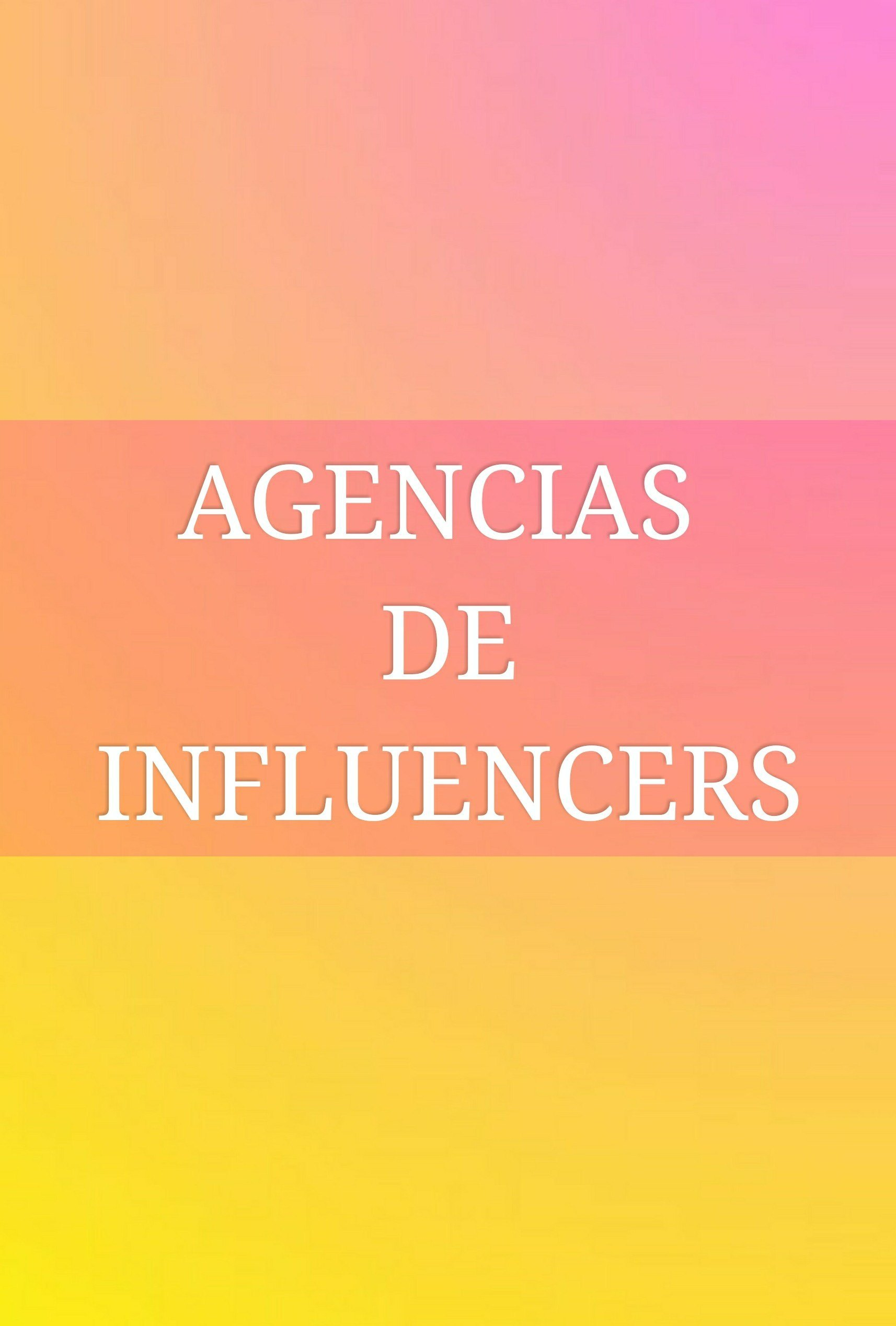 agencias de influencers